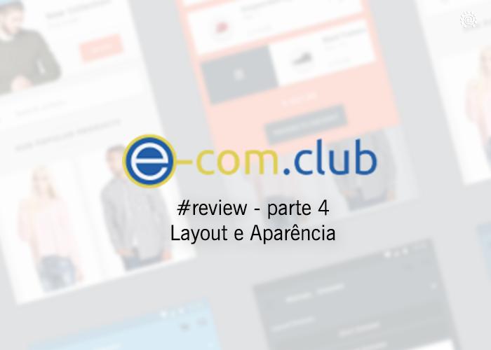 Plataforma e-com.club – Vídeo Tutorial Estrutura e visual de sua loja virtual