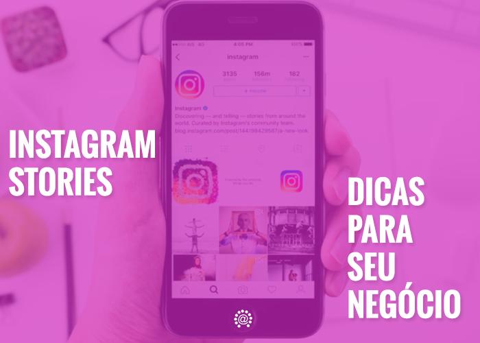 News- 2017 – Instagram Stories – formato para post e dicas para você usar melhor essa mídia social